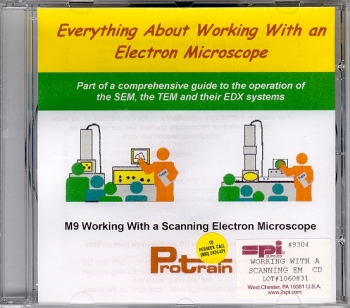 Working with an SEM (CD) Part of Protrain Series of Electron Microscopy Short Courses